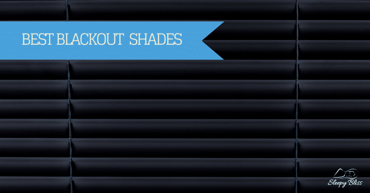 Best Blackout Shades