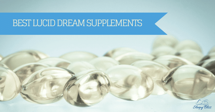 Best Lucid Dream Supplements