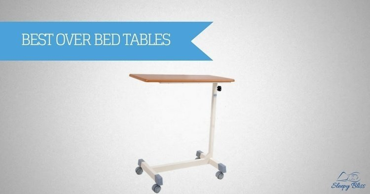 Best Over Bed Table Reviews