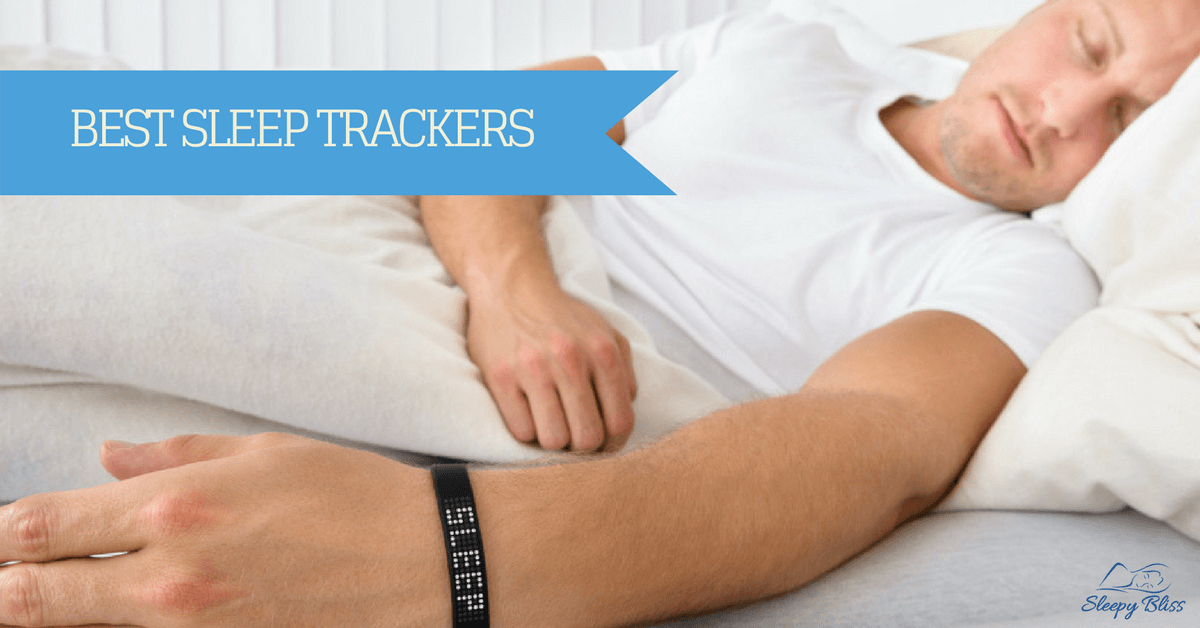 Best Sleep Tracker Reviews