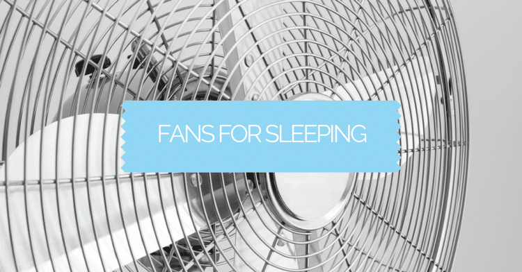 Fans For Sleeping